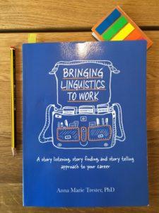 Bringing Linguistics to Work 1
